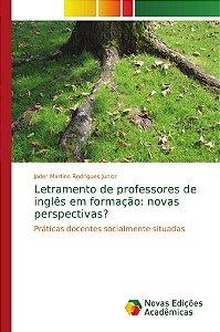 Letramento de professores de inglês em formação: novas persp
