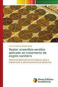 Reator anaeróbio-aeróbio aplicado ao tratamento de esgoto sa