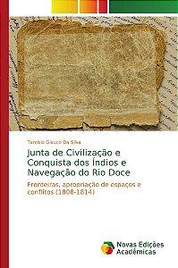 Junta de Civilização e Conquista dos Índios e Navegação do R