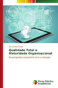 Qualidade Total e Maturidade Organizacional
