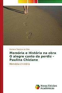 Memória e História na obra O alegre canto da perdiz - Paulin