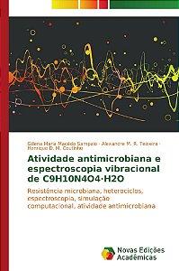 Atividade antimicrobiana e espectroscopia vibracional de C9H