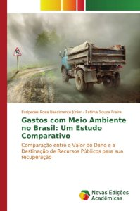 Gastos com Meio Ambiente no Brasil: Um Estudo Comparativo
