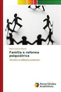 Família e reforma psiquiátrica
