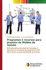 Programas e recursos para projetos de Moldes de Injeção