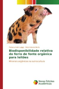 Biodisponibilidade relativa do ferro de fonte orgânica para