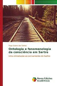 Ontologia e fenomenologia da consciência em Sartre