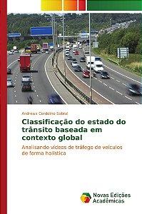 Classificação do estado do trânsito baseada em contexto glob