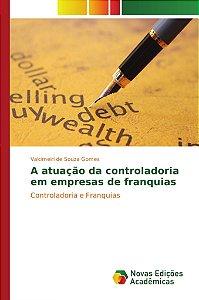 A atuação da controladoria em empresas de franquias