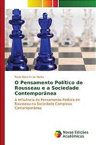 O Pensamento Político de Rousseau e a Sociedade Contemporâne