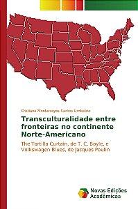 Transculturalidade entre fronteiras no continente Norte-Amer