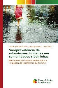 Soroprevalência de arboviroses humanas em comunidades ribeir