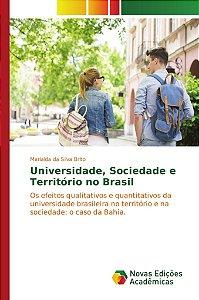 Universidade; Sociedade e Território no Brasil