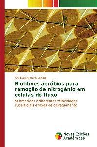 Biofilmes aeróbios para remoção de nitrogênio em células de