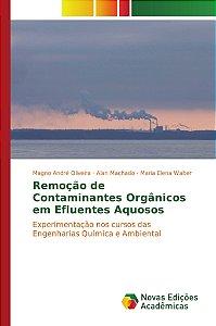 Remoção de Contaminantes Orgânicos em Efluentes Aquosos
