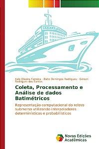 Coleta; Processamento e Análise de dados Batimétricos
