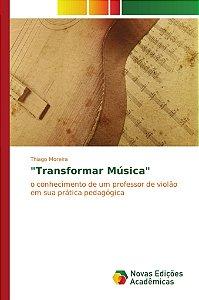 """Transformar Música"""