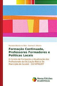 Formação Continuada; Professores Formadores e Políticas Loca