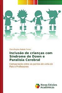 Inclusão de crianças com Síndrome de Down e Paralisia Cerebr
