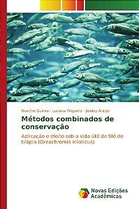Métodos combinados de conservação