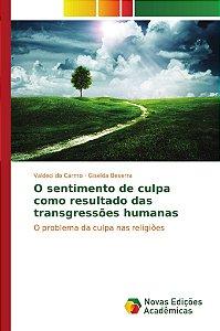 O sentimento de culpa como resultado das transgressões human