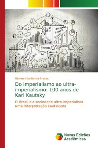Do imperialismo ao ultra-imperialismo: 100 anos de Karl Kaut