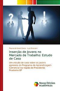 Inserção de Jovens no Mercado de Trabalho: Estudo de Caso