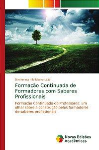 Formação Continuada de Formadores com Saberes Profissionais