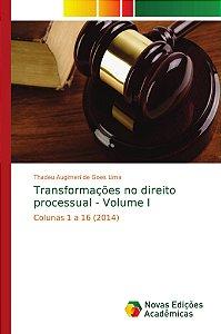 Transformações no direito processual - Volume I