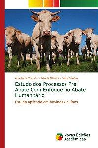 Estudo dos Processos Pré Abate Com Enfoque no Abate Humanitá