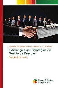 Liderança e as Estratégias de Gestão de Pessoas