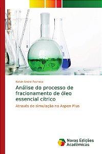Análise do processo de fracionamento de óleo essencial cítri