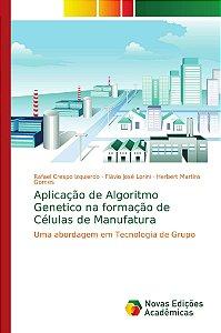 Aplicação de Algoritmo Genetico na formação de Células de Ma