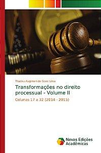 Transformações no direito processual - Volume II