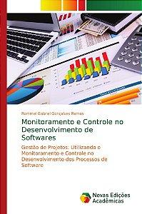 Monitoramento e Controle no Desenvolvimento de Softwares