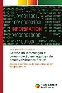 Gestão da informação e comunicação em equipes de desenvolvim