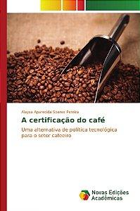 A certificação do café