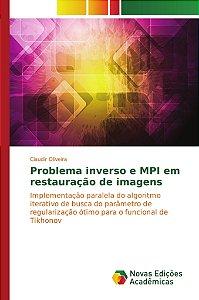 Problema inverso e MPI em restauração de imagens