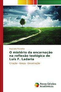 O mistério da encarnação na reflexão teológica de Luís F. La