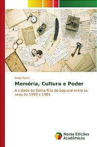 Memória; Cultura e Poder