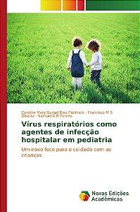 Vírus respiratórios como agentes de infecção hospitalar em p