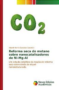 Reforma seca do metano sobre nanocatalisadores de Ni-Mg-Al