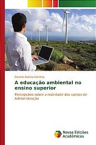 A educação ambiental no ensino superior