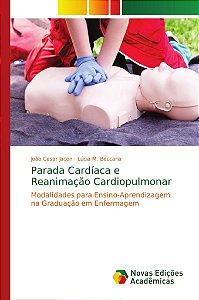 Parada Cardíaca e Reanimação Cardiopulmonar