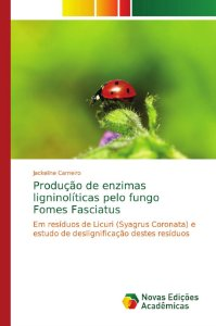 Produção de enzimas ligninolíticas pelo fungo Fomes Fasciatu