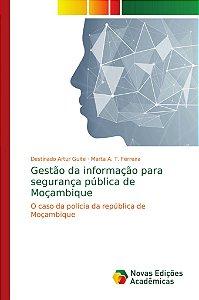 Gestão da informação para segurança pública de Moçambique