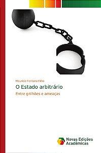 O Estado arbitrário