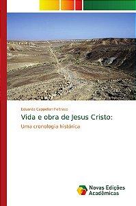 Vida e obra de Jesus Cristo: