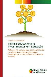 Política Educacional e Investimentos em Educação