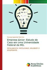 Empresa Júnior: Estudo de Caso em uma Universidade Federal d